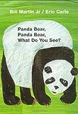PANDA BEAR PANDA BEAR WHAT DO (Brown Bear and Friends)