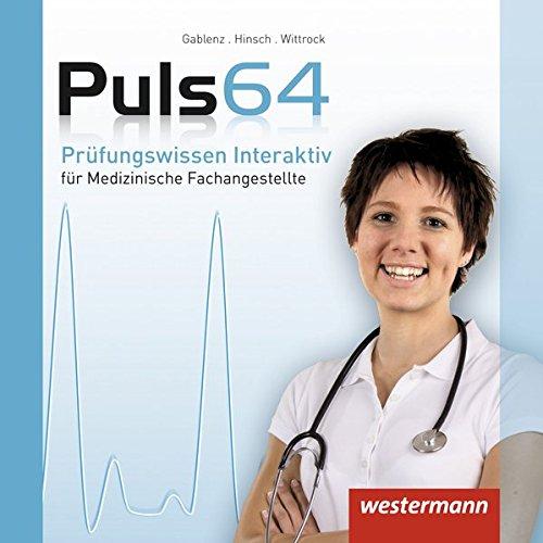 Puls 64: Prüfungswissen Interaktiv: Medizinische Fachangestellte: CD-ROM Einzellizenz: Prüfungswissen Interaktiv: CD-ROM Einzellizenz, Version 2014 (Puls 64: für Medizinische Fachangestellte)