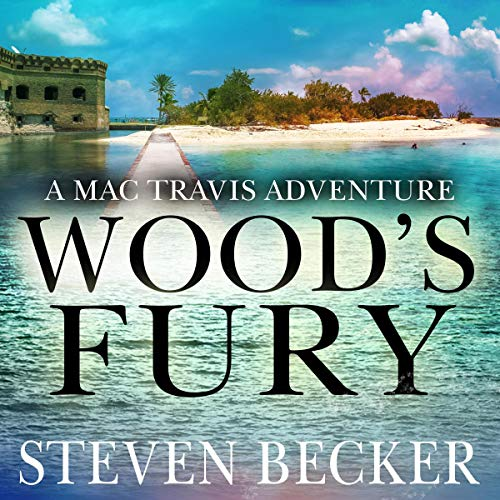 Wood's Fury: Action & Adventure in the Florida Keys audiobook cover art