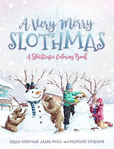 A Very Merry Slothmas: A Slothtastic Coloring Book