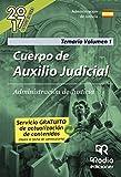 Cuerpo de Auxilio Judicial. Administración de Justicia. Temario Volumen 1