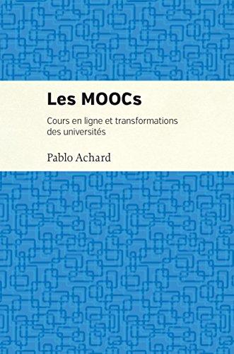 Les MOOCs: Cours en ligne et transformation des uiversités