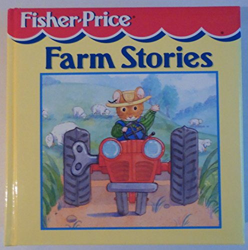 FISHER PRICE FARM STORIES [Hardcover]
