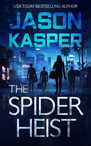 The Spider Heist (Spider Heist Thrillers Book 1) (English Edition)