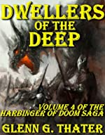 Dwellers of the Deep: Harbinger of Doom Volume 4 (Harbinger of Doom series)