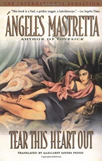 Tear This Heart Out by Angeles Mastretta (1997-05-01)