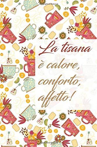 Calendario Avvento Tisane - Il Quaderno Taccuino che non può mancare tra i regali, 110 pagine a righe