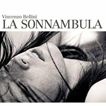 La Sonnambula (Digitally Remastered)