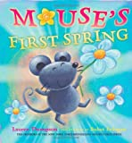 Mouse's First Spring (Mouse's First...)