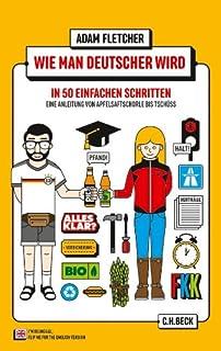 Wie man Deutscher wird in 50 einfachen Schritten / How to be