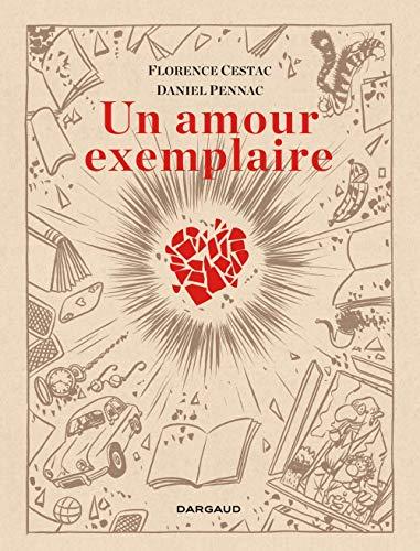 Un amour exemplaire [Lingua francese]: Première édition