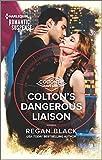 Colton's Dangerous Liaison (The Coltons of Grave...