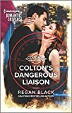 Colton's Dangerous Liaison (The Coltons of Grave Gulch, 1)