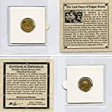 LAST DAYS OF PAGAN ROME YOU GET ONE COIN in mini folder with Certificate of Authenticity Authentic Ancient Roman Coin from 240-324 AD Great gift & educational item! GUARANTEED GENUINE ROMAN ANTIQUE
