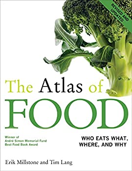 The Atlas of FOOD Who Eats What Where and Why