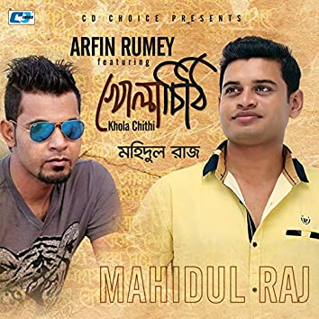 Khola Chithi (feat. Arfin Rumey)