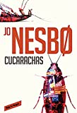 Cucarachas. Harry Hole, 2 (Cockroaches: The Second Inspector Harry Hole Novel) (Spanish Edition) by Jo Nesbo (2015-10-20)