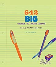642 Big Things to Write About: Young Writer's Edition: (Writing Prompt Journal for Kids, Creative Gift for Writers and Readers)