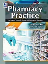 Pharmacy Practice: Essentials of Hospital, Clinical and Community Pharmacy