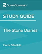 Study Guide: The Stone Diaries by Carol Shields (SuperSummary)
