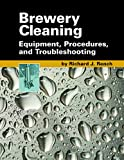 Brewery Cleaning: Equipment, Procedures, and Troubleshooting