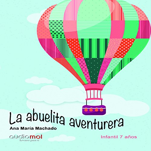 La abuelita aventurera [The Adventurous Grandmother] audiobook cover art