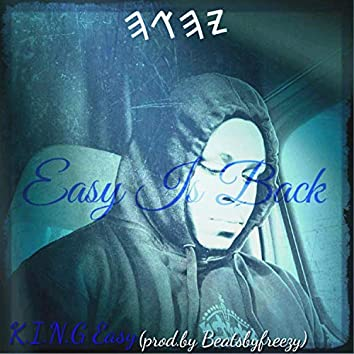 Easy Is Back