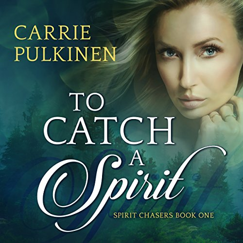 To Catch a Spirit audiobook cover art