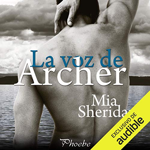 La voz de Archer [The Voice of Archer] audiobook cover art