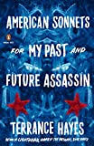 American Sonnets for My Past and Future Assassin (Penguin Poets)
