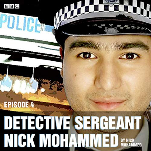 Detective Sergeant Nick Mohammed: The Complete Series 1 and 2 audiobook cover art