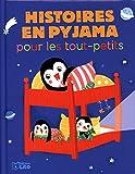 Histoires en pyjama pour les tout-petits - Histoires en pyjama pour les Tout-Petits - Dès 18 mois