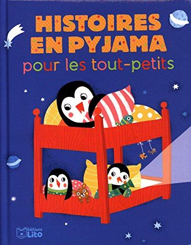 Mes histoires du soir : Histoires en pyjama pour les Tout-Petits - Dès 18 mois