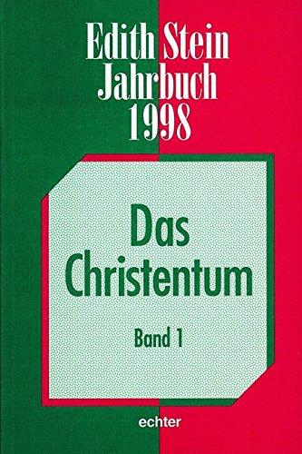 Edith Stein Jahrbuch: Das Christentum. Band 1: BD 4