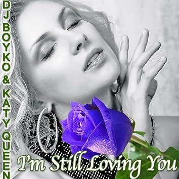 I'm Still Loving You