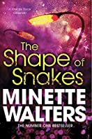 Shape of Snakes by Minette Walters(2012-05-01)