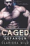 Caged: Gefangen: German version - Clarissa Wild