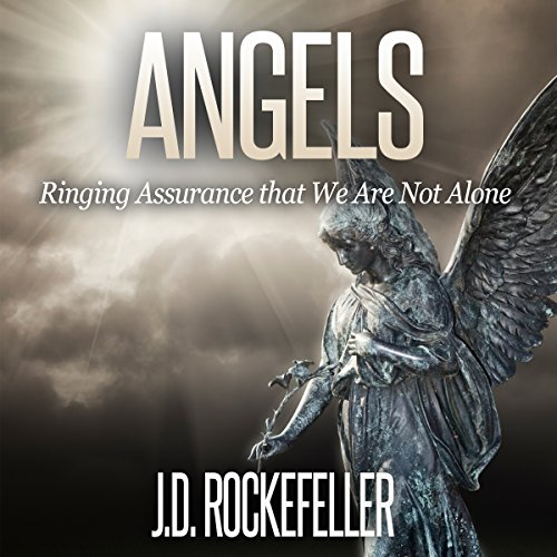 Angels: Ringing Assurance That We Are Not Alone audiobook cover art