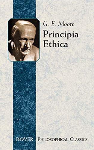 Principia Ethica (Dover Philosophical Classics)