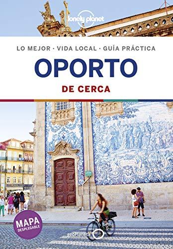 Oporto De cerca 2 (Guías De cerca Lonely Planet)