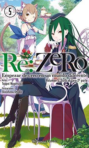 Re:Zero nº 05 (novela): Empezar de cero en un mundo diferente. Volumen 5: Truth of Zero 2ª parte (Manga Novelas (Light Novels))