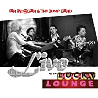 Live at the Lucky Lounge