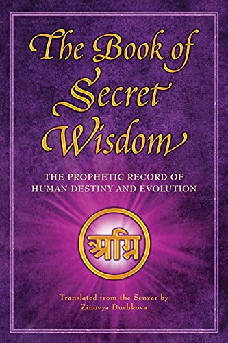 Compare Textbook Prices for The Book of Secret Wisdom: The Prophetic Record of Human Destiny and Evolution Sacred Wisdom  ISBN 9785990543140 by Dushkova, Zinovya