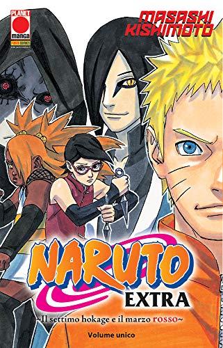 Il settimo Hokage e il marzo rosso. Naruto extra