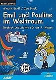 Emil und Pauline im Weltraum - 4. Klasse - Almuth Bartl