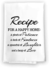 Honey Dew Gifts Funny Kitchen Towels, Recipe for a Happy Home Flour Sack Towel, 27 inch by 27 inch, 100% Cotton, Highly Absorbent, Multi-Purpose Towel