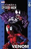 Ultimate Spider-Man Volume 6: Venom TPB: Venom v. 6