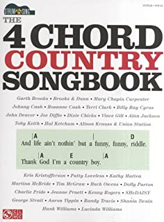 4 Chord Country Songbook: Strum & Sing