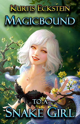 Magicbound to a Snake Girl