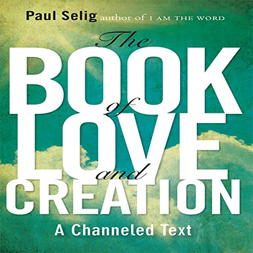 The Book of Love and Creation audiobook cover art